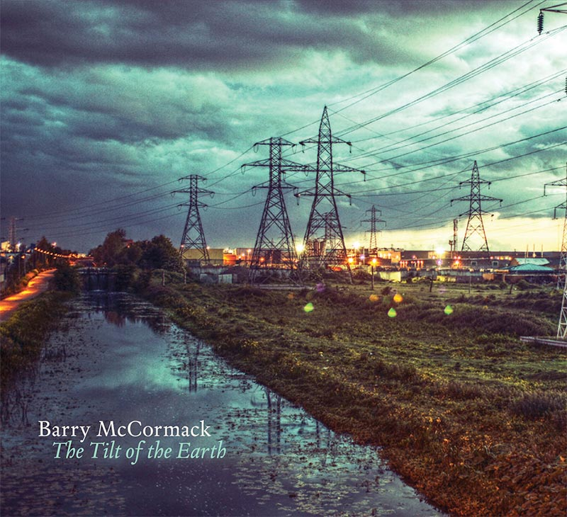 Barry McCormack's The Tilt of The Earth