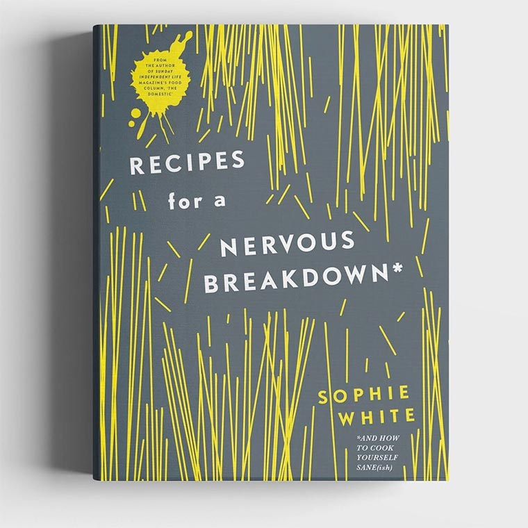 Recipes For A Nervous Breakdown. Photo: SophieWhite.info