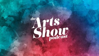 The Arts Show Podcast #000