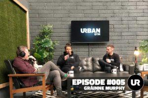 UR Podcast #005: Gráinne Murphy