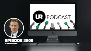 UR Podcast 009: Tom Coleman, Sleep Expert
